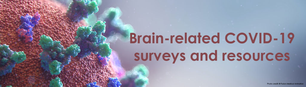 Brain related COVID-19 surveys and sources