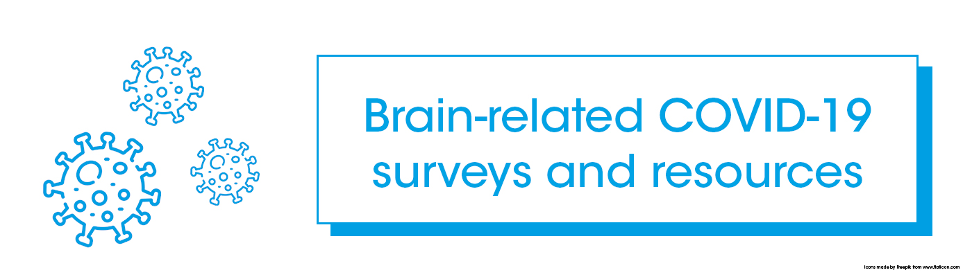 Brain-related COVID-19 surveys and resources
